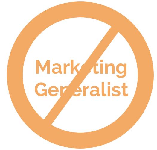 no healthcare marketing generalists
